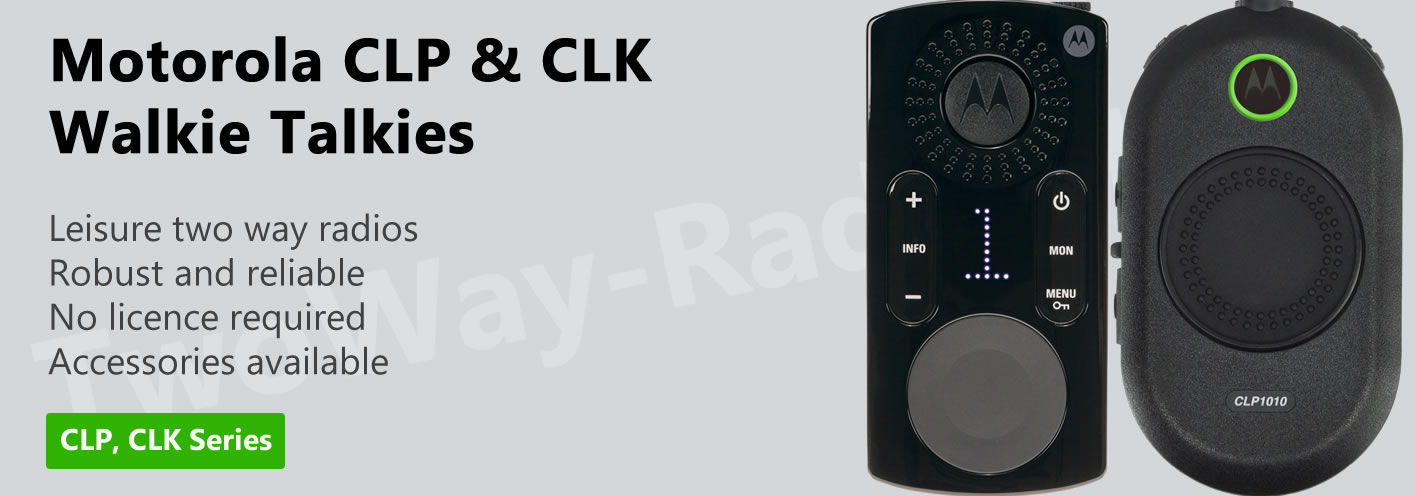 Motorola CLP and CLK Walkie Talkies